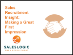 Sales Recruitment Insight: Making a Great First Impression