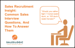Sales Recruitment Insights: Common Sales Interview Questions