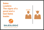 Sales Leaders- The Signs of a Good and a Bad Sales Leader