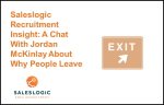 Sales Recruitment Insights: Why people leave