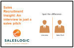 Sales Recruitment Insight: An interview is just a sales pitch